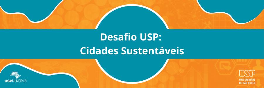 Desafio USP Cidades Sustentáveis